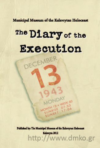 The Diary of the Execution Published by the Municipal Museum of the Kalavrytan Holocaust, 2012